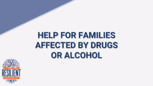 Help for Families Affected by Drug or Alcohol – Facebook Live
